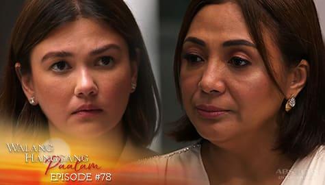 Walang Hanggang Paalam: Amelia, ibibigay na ang hiling ni Celine | Episode 78 Image Thumbnail