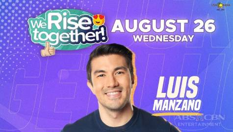 We Rise Together LIVE with Luis Manzano Image Thumbnail