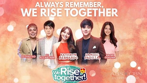 We Rise Together with Kathryn Bernardo & Daniel Padilla Image Thumbnail