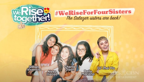We Rise Together with Alexa Ilacad, Charlie Dizon, Gillian Vicencio and Belle Mariano Image Thumbnail