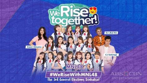 We Rise Together with MNL48 Image Thumbnail