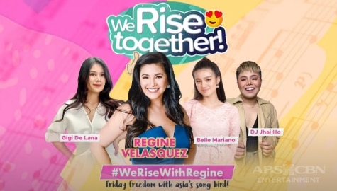 We Rise Together with Regine Velasquez-Alcasid Image Thumbnail