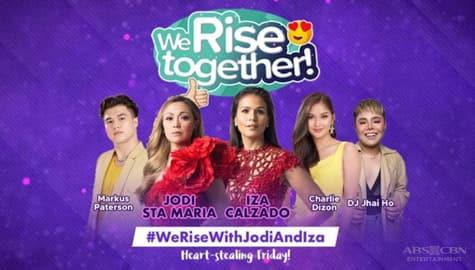 We Rise Together with Iza Calzado and Jodi Sta. Maria Image Thumbnail