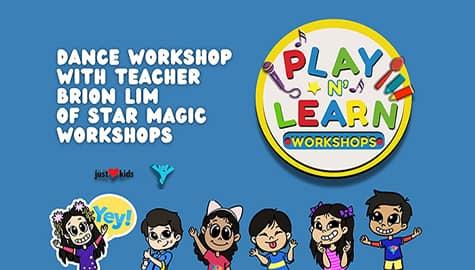Dance Workshop by Star Magic | Play N' Learn Workshops Image Thumbnail