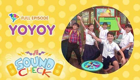 Sound Check: Yoyoy Full episode | Team YeY Season 5 Image Thumbnail